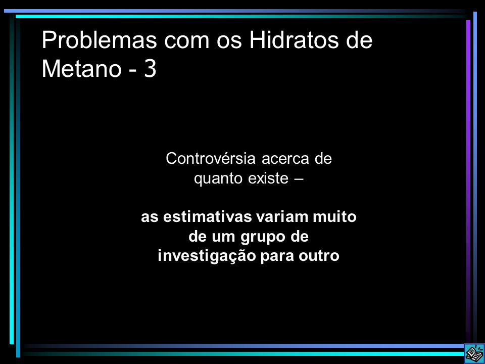 Problemas com os Hidratos de Metano - 3