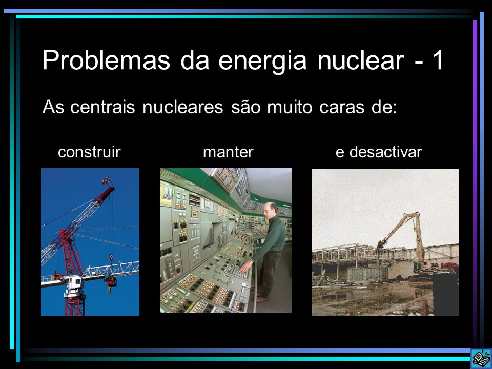 Problemas da energia nuclear - 1
