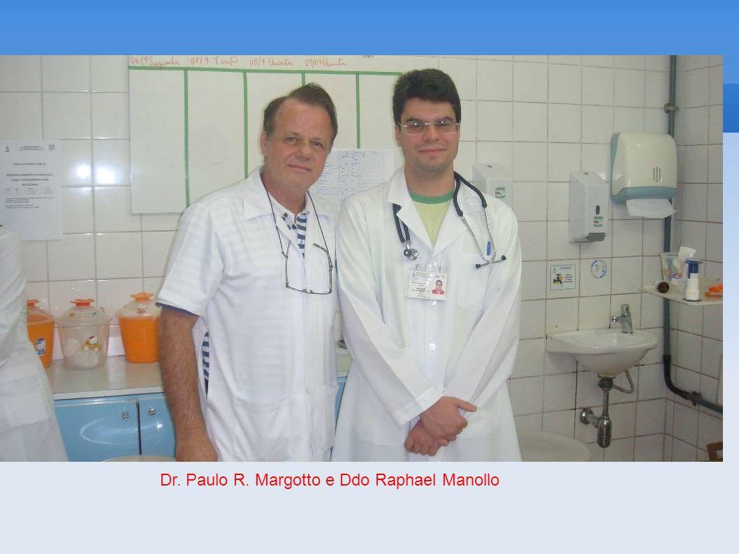 Dr. Paulo R. Margotto e Ddo Raphael Manollo