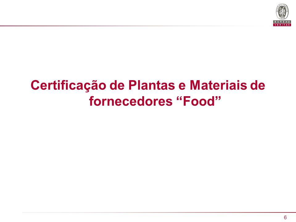 Certificação de Plantas e Materiais de fornecedores Food