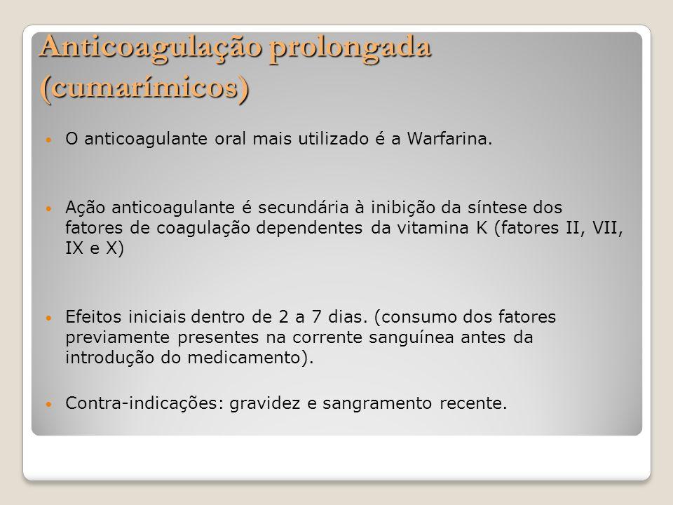 Anticoagulação prolongada (cumarímicos)