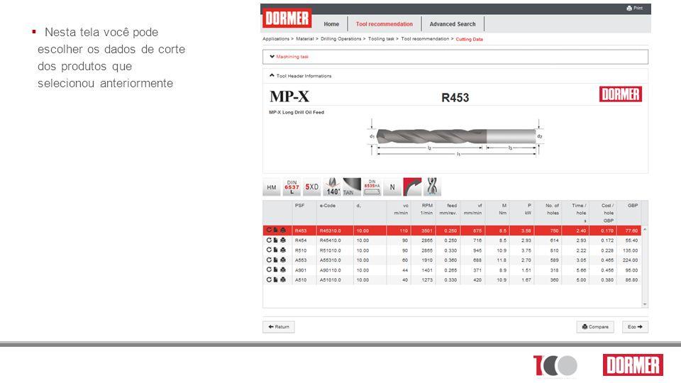 Nesta tela você pode escolher os dados de corte dos produtos que selecionou anteriormente