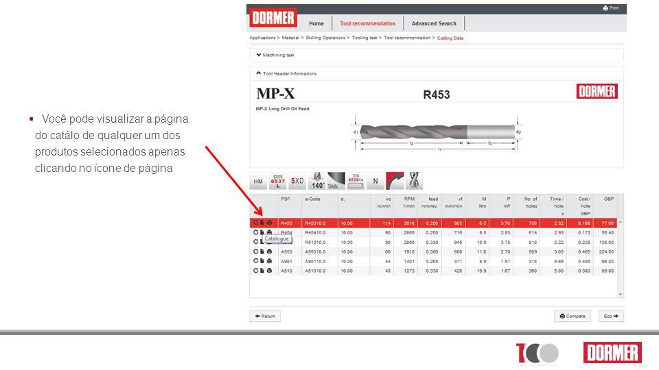 Você pode visualizar a página do catálo de qualquer um dos produtos selecionados apenas clicando no ícone de página