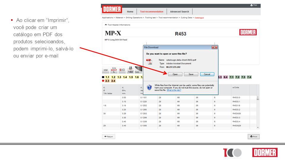 Ao clicar em Imprimir , você pode criar um catálogo em PDF dos produtos selecioandos, podem imprimi-lo, salvá-lo ou enviar por e-mail