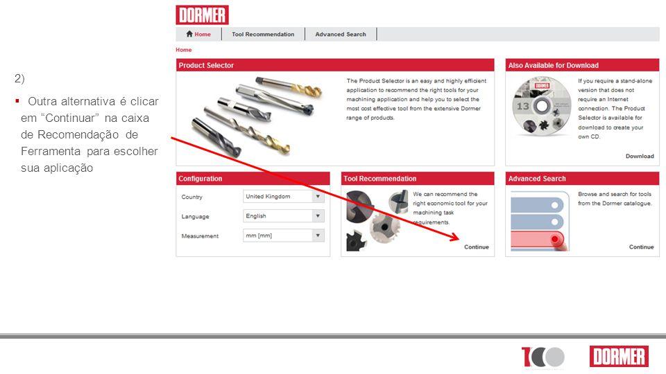 2) Outra alternativa é clicar em Continuar na caixa de Recomendação de Ferramenta para escolher sua aplicação.