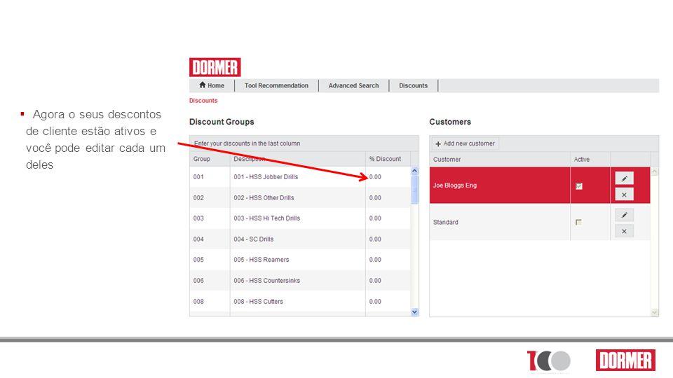 Agora o seus descontos de cliente estão ativos e você pode editar cada um deles
