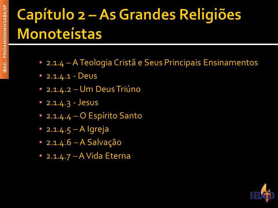 Capítulo 2 – As Grandes Religiões Monoteístas