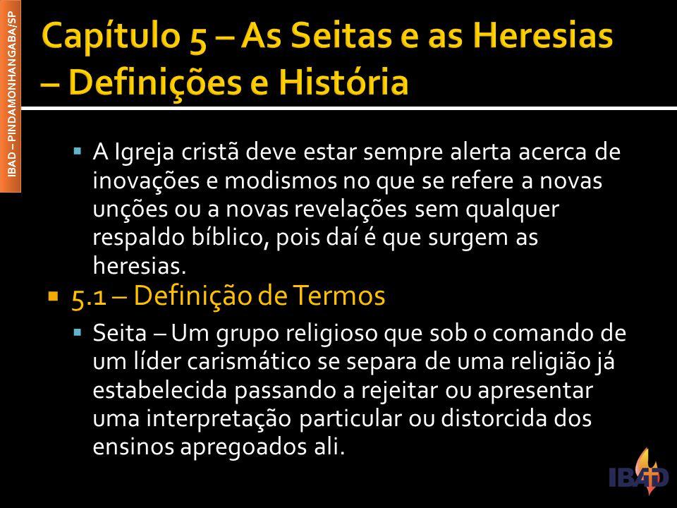 Capítulo 5 – As Seitas e as Heresias – Definições e História