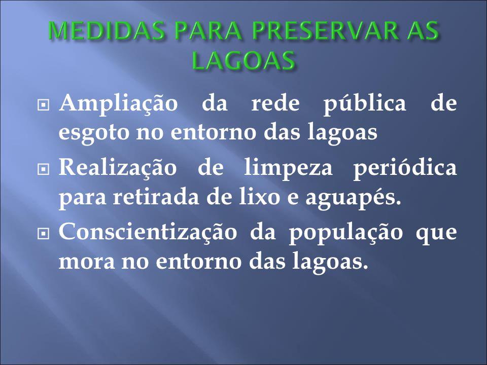 Ampliação da rede pública de esgoto no entorno das lagoas