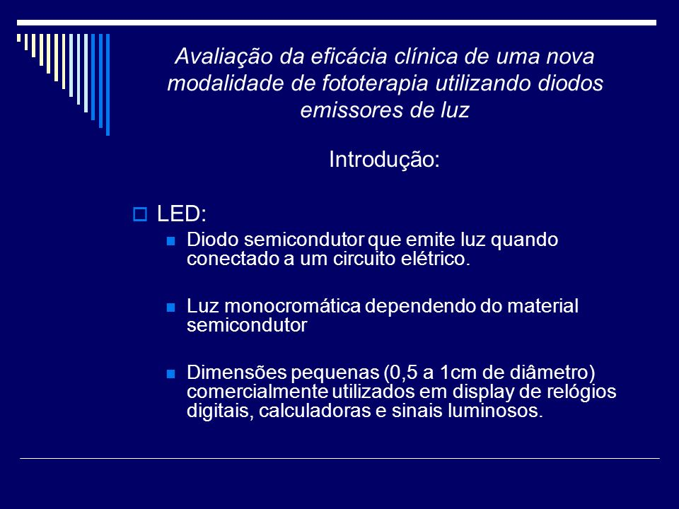 Avaliação da eficácia clínica de uma nova modalidade de fototerapia utilizando diodos emissores de luz