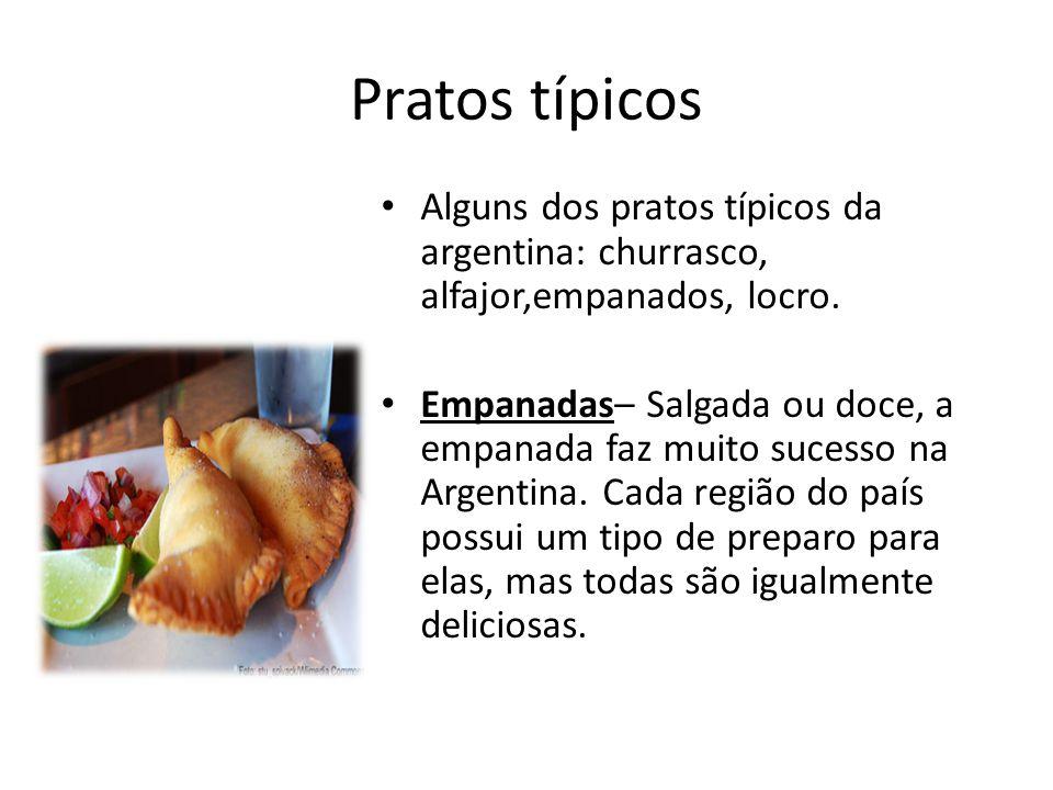 Pratos típicos Alguns dos pratos típicos da argentina: churrasco, alfajor,empanados, locro.
