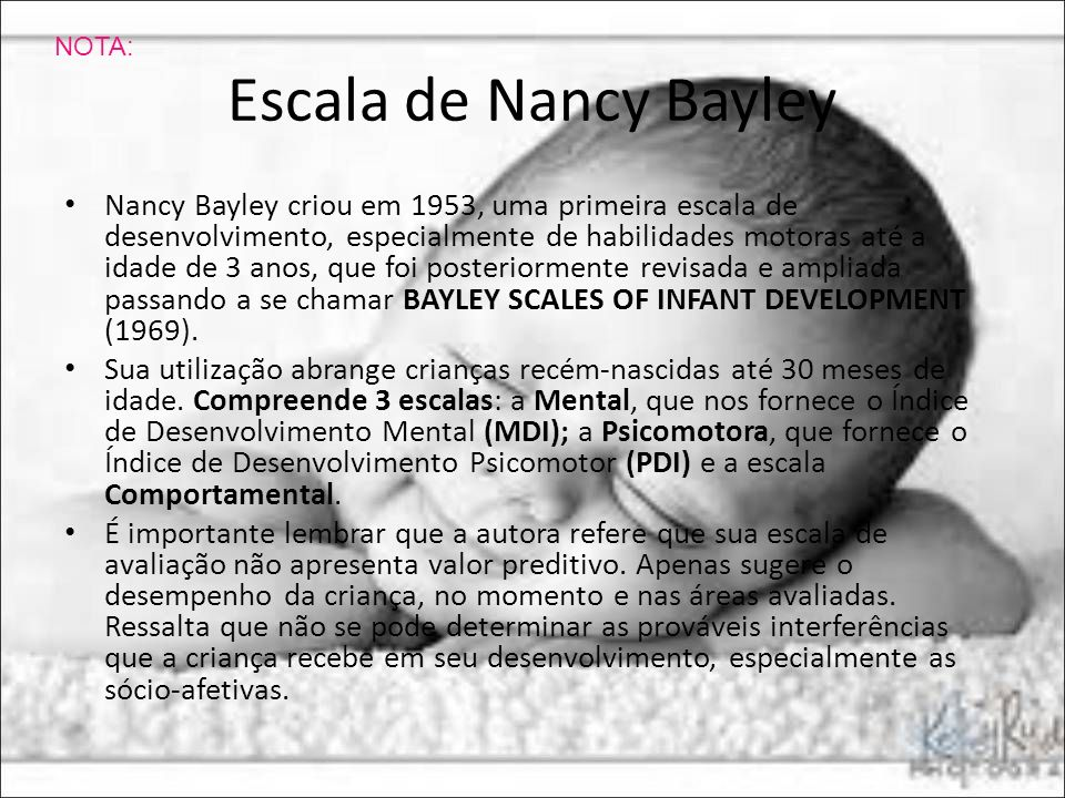 NOTA: Escala de Nancy Bayley.