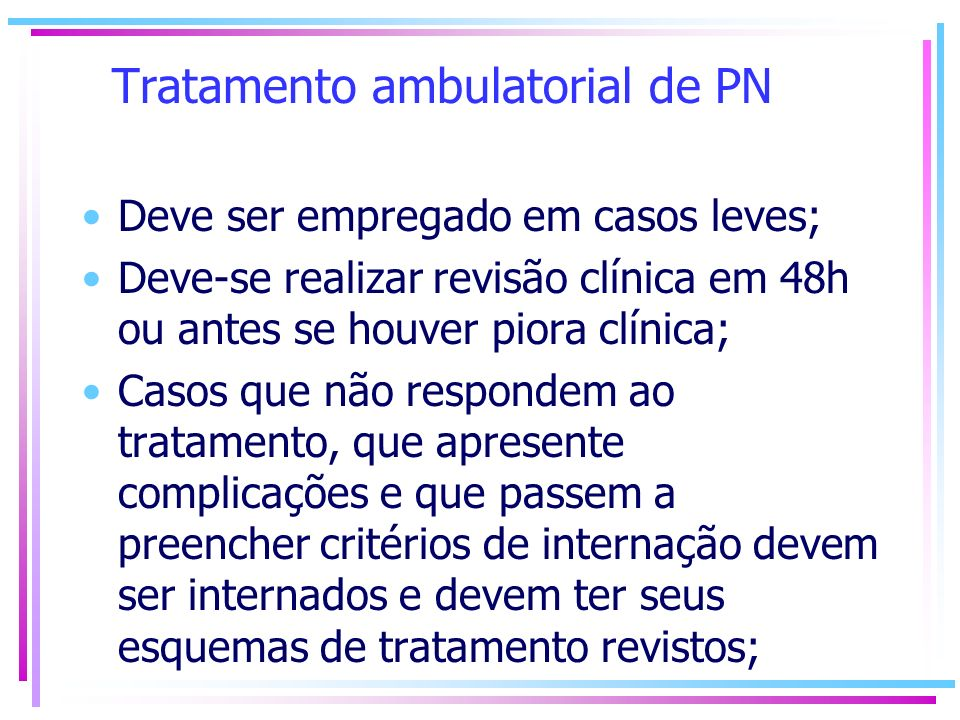 Tratamento ambulatorial de PN