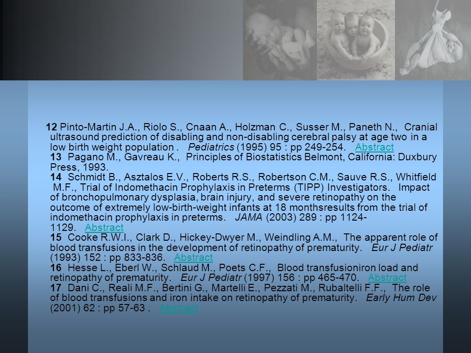 12 Pinto-Martin J. A. , Riolo S. , Cnaan A. , Holzman C. , Susser M