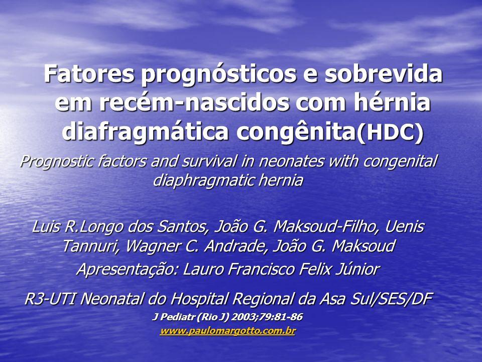 Fatores prognósticos e sobrevida em recém-nascidos com hérnia diafragmática congênita(HDC)