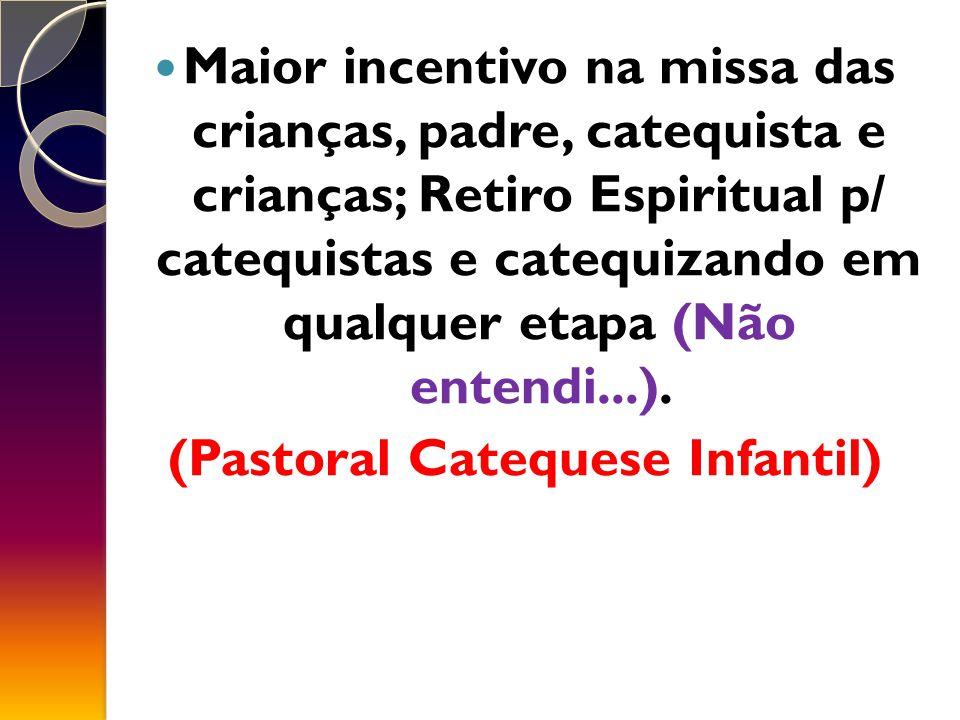 (Pastoral Catequese Infantil)