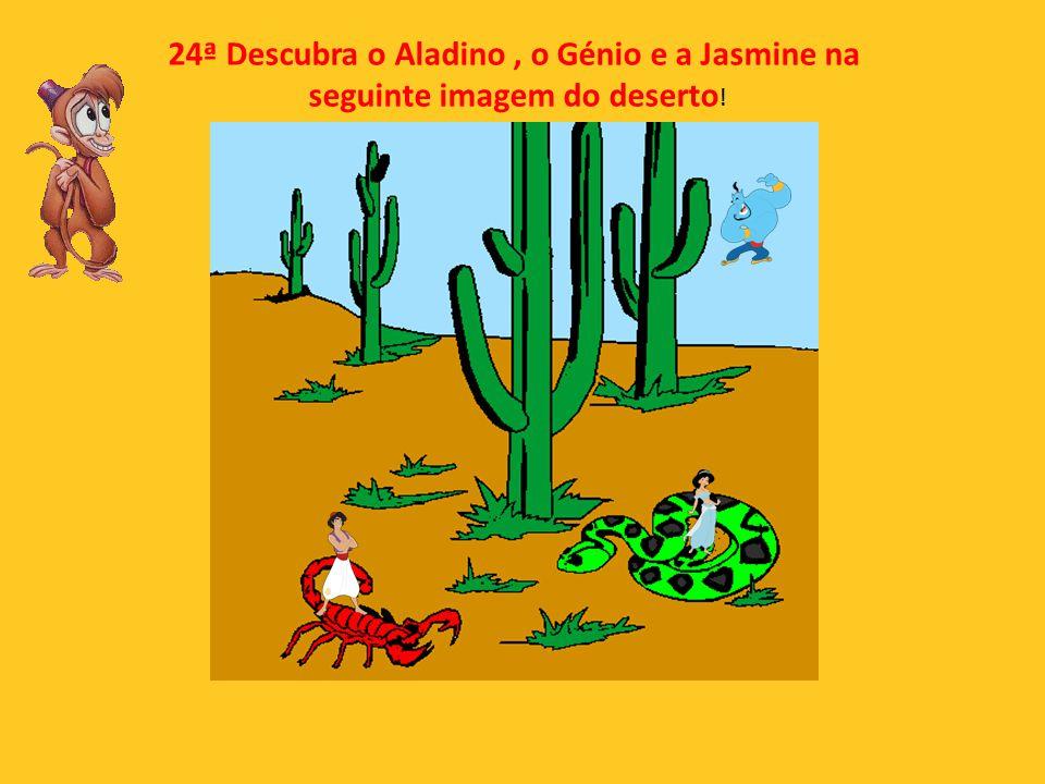 24ª Descubra o Aladino , o Génio e a Jasmine na