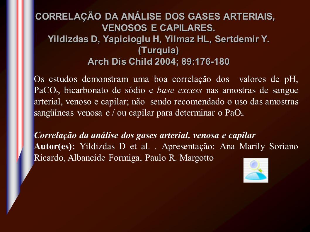 CORRELAÇÃO DA ANÁLISE DOS GASES ARTERIAIS, VENOSOS E CAPILARES