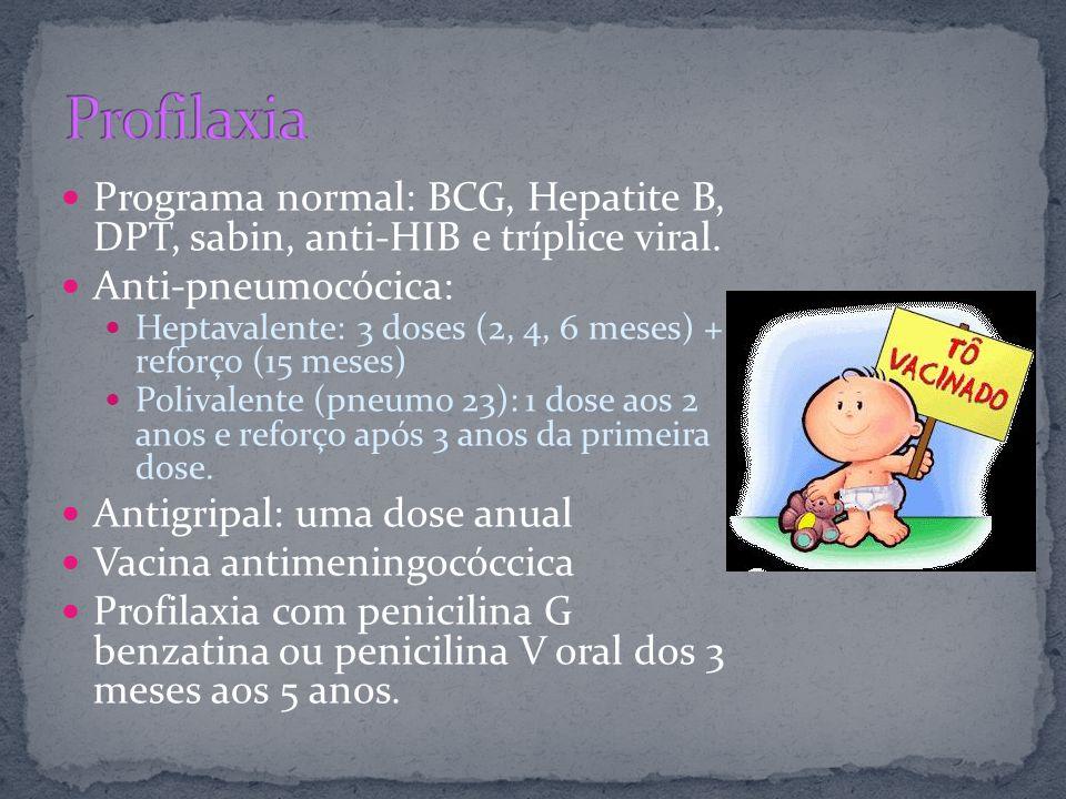 Antigripal: uma dose anual Vacina antimeningocóccica