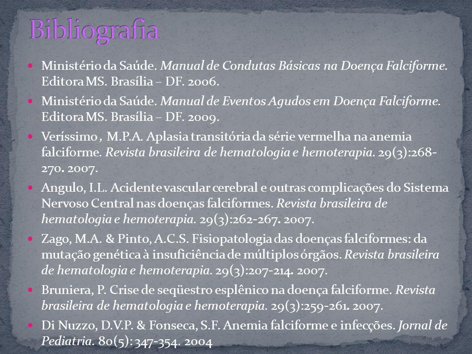 Ministério da Saúde. Manual de Condutas Básicas na Doença Falciforme