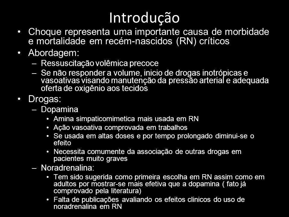 IntroduçãoChoque representa uma importante causa de morbidade e mortalidade em recém-nascidos (RN) críticos.