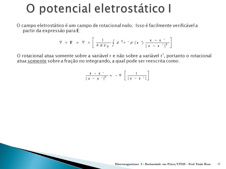 O potencial eletrostático I