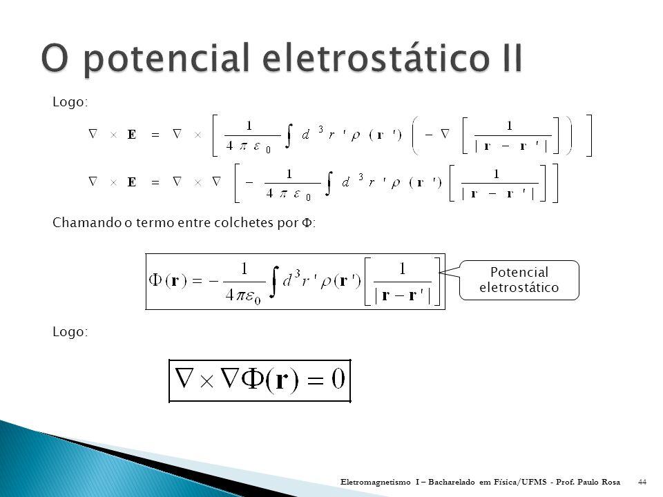 O potencial eletrostático II