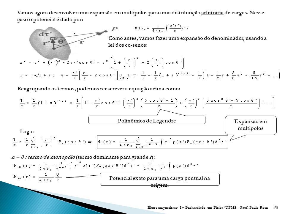 Reagrupando os termos, podemos reescrever a equação acima como:
