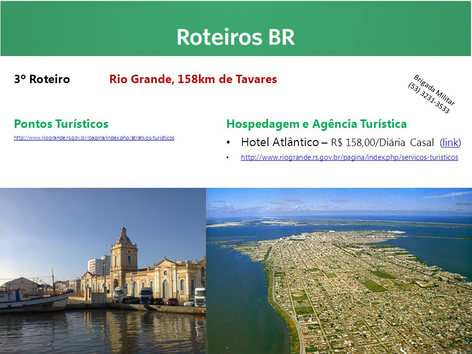 3º Roteiro Rio Grande, 158km de Tavares