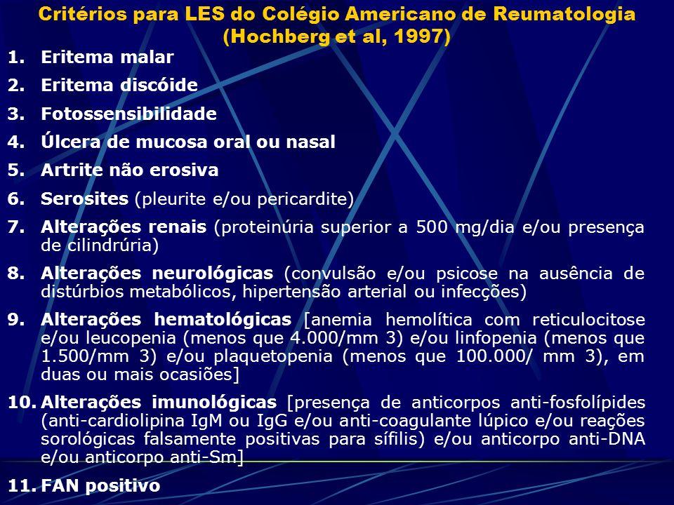 Critérios para LES do Colégio Americano de Reumatologia (Hochberg et al, 1997)