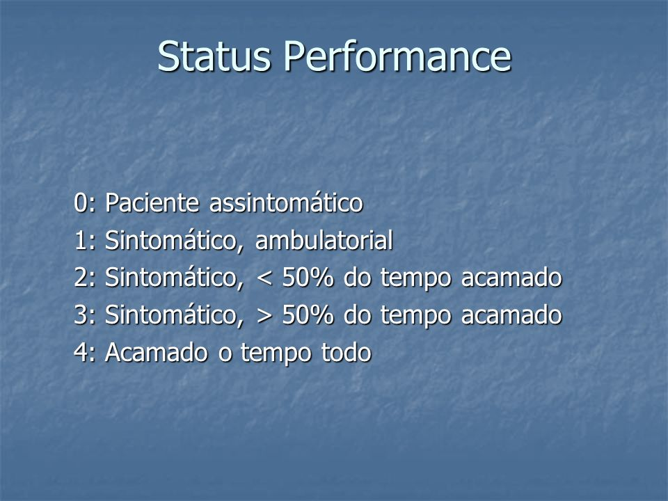 Status Performance 0: Paciente assintomático