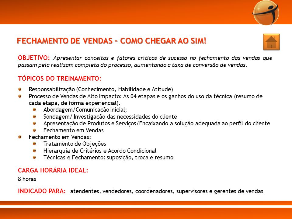 FECHAMENTO DE VENDAS – COMO CHEGAR AO SIM!