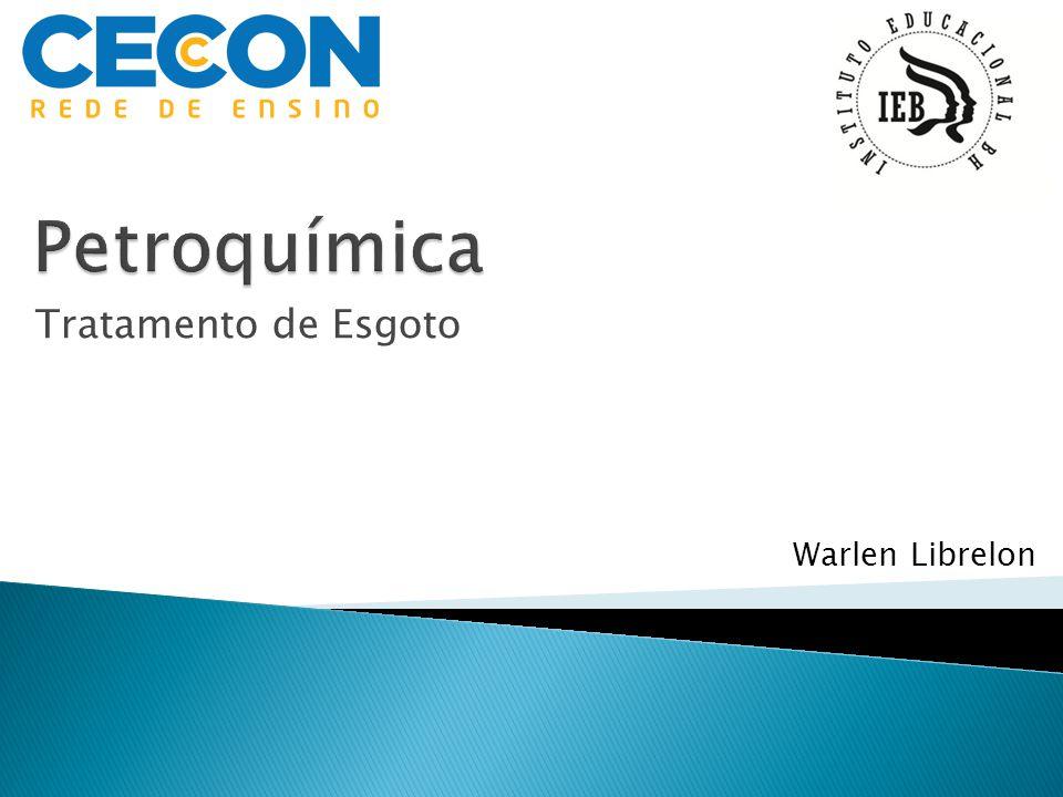 Petroquímica Tratamento de Esgoto Warlen Librelon