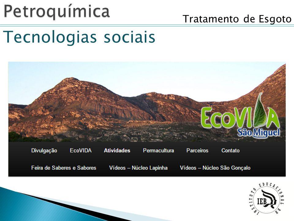 Petroquímica Tratamento de Esgoto Tecnologias sociais