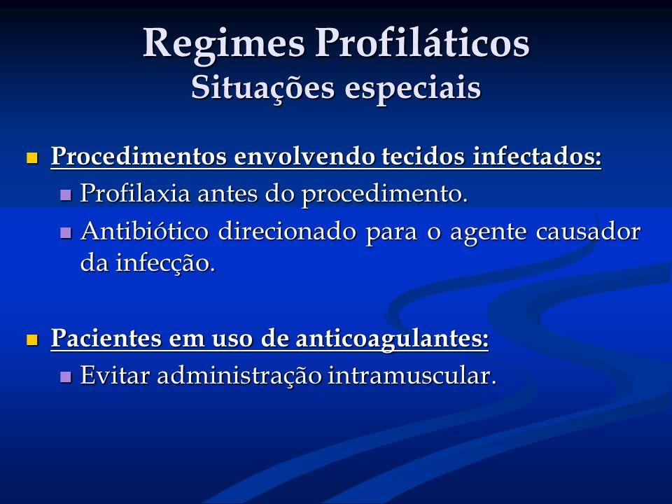 Regimes Profiláticos Situações especiais