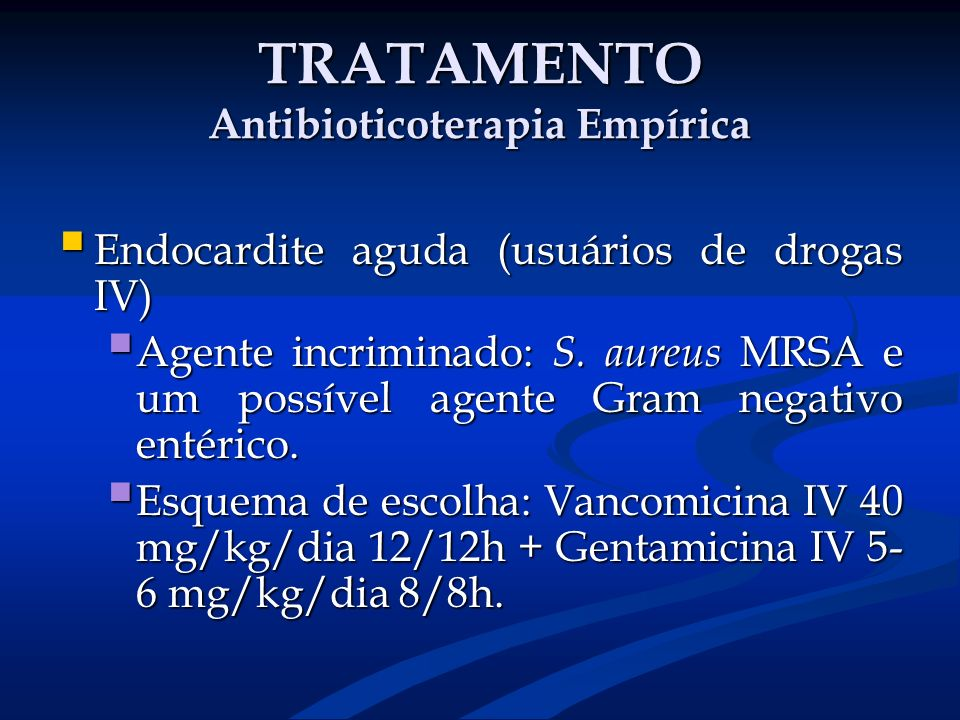 TRATAMENTO Antibioticoterapia Empírica