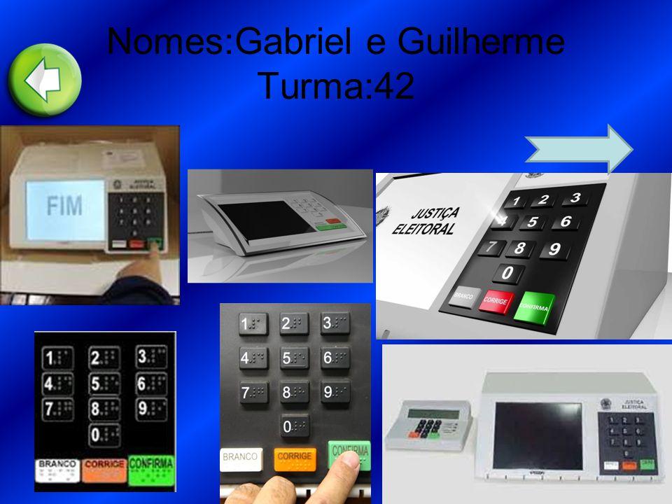 Nomes:Gabriel e Guilherme Turma:42