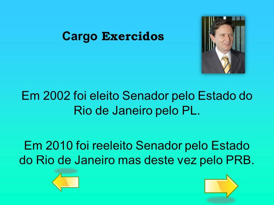 Em 2002 foi eleito Senador pelo Estado do Rio de Janeiro pelo PL.