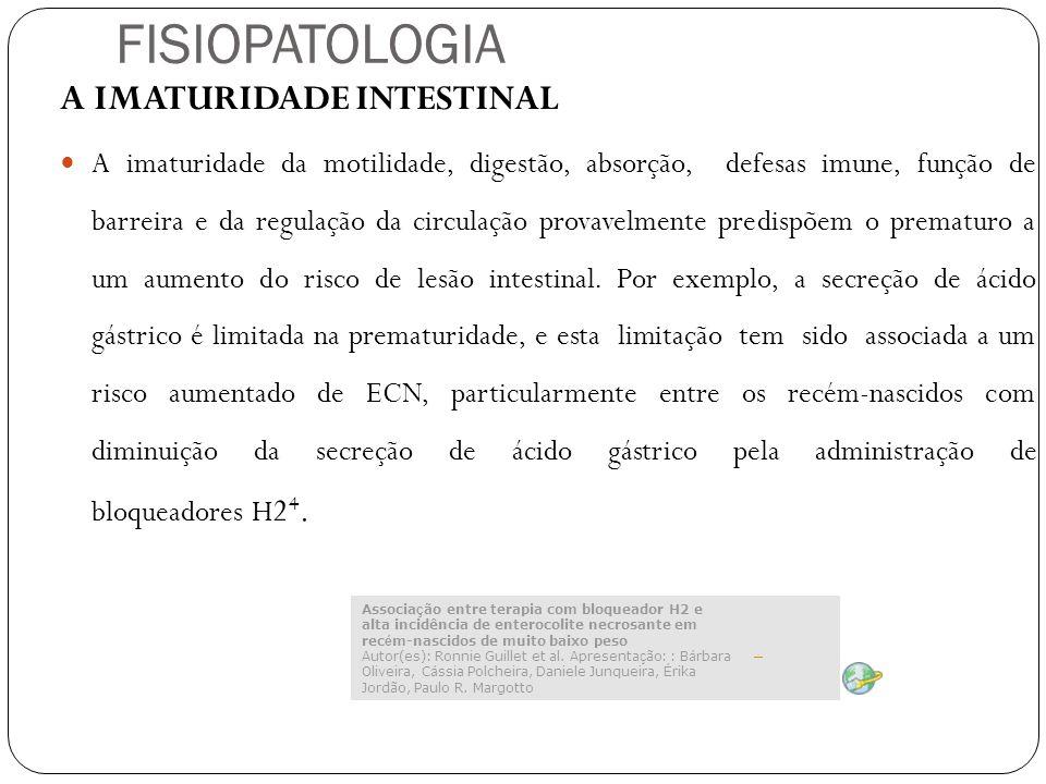 FISIOPATOLOGIA A IMATURIDADE INTESTINAL