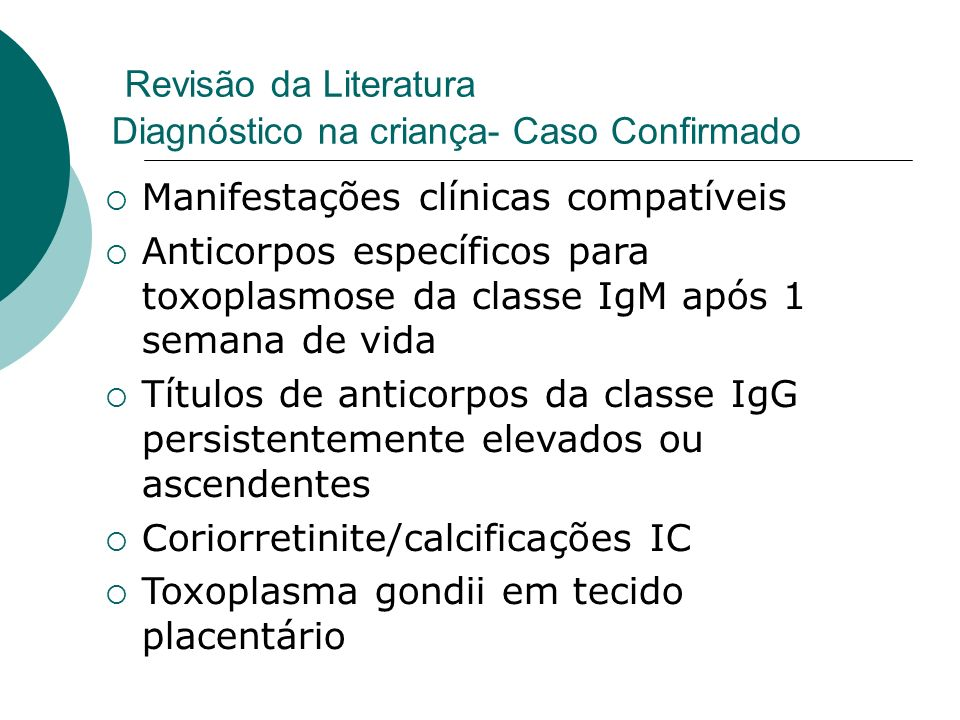 Revisão da Literatura Diagnóstico na criança- Caso Confirmado