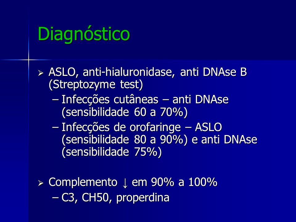 Diagnóstico ASLO, anti-hialuronidase, anti DNAse B (Streptozyme test)