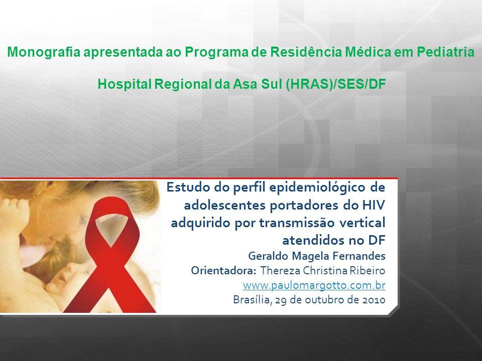 Monografia apresentada ao Programa de Residência Médica em Pediatria