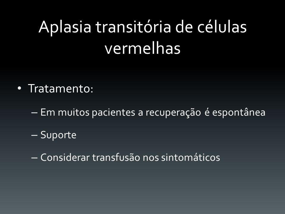 Aplasia transitória de células vermelhas