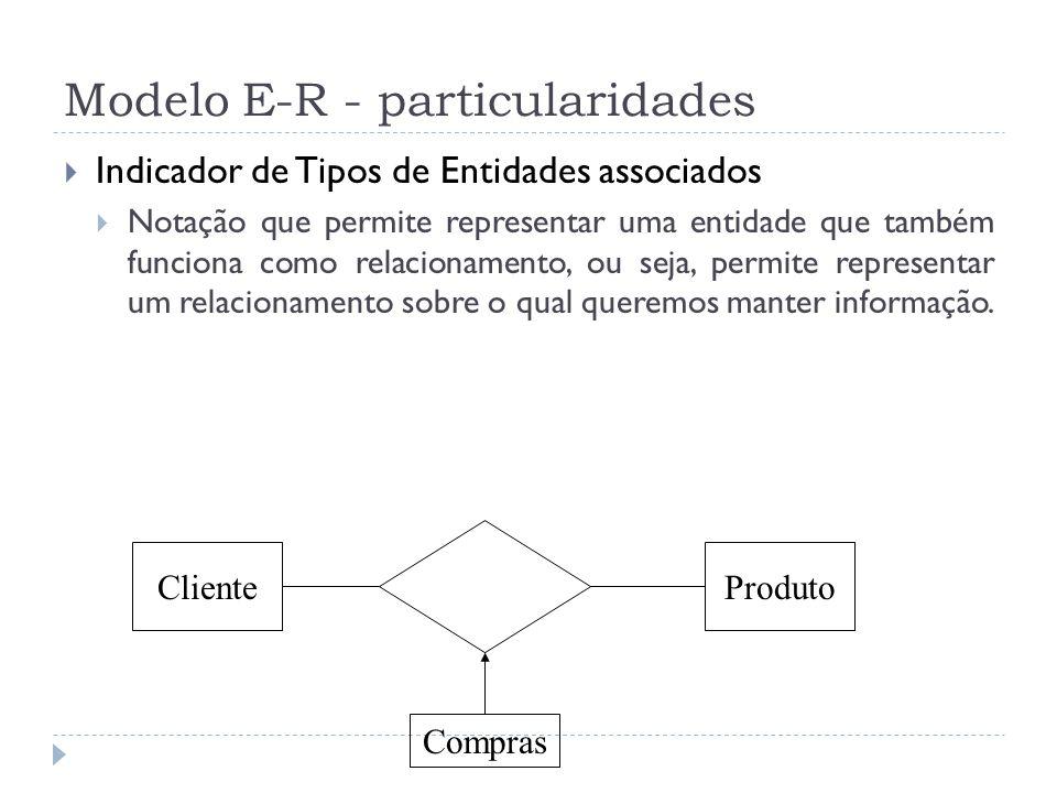 Modelo E-R - particularidades