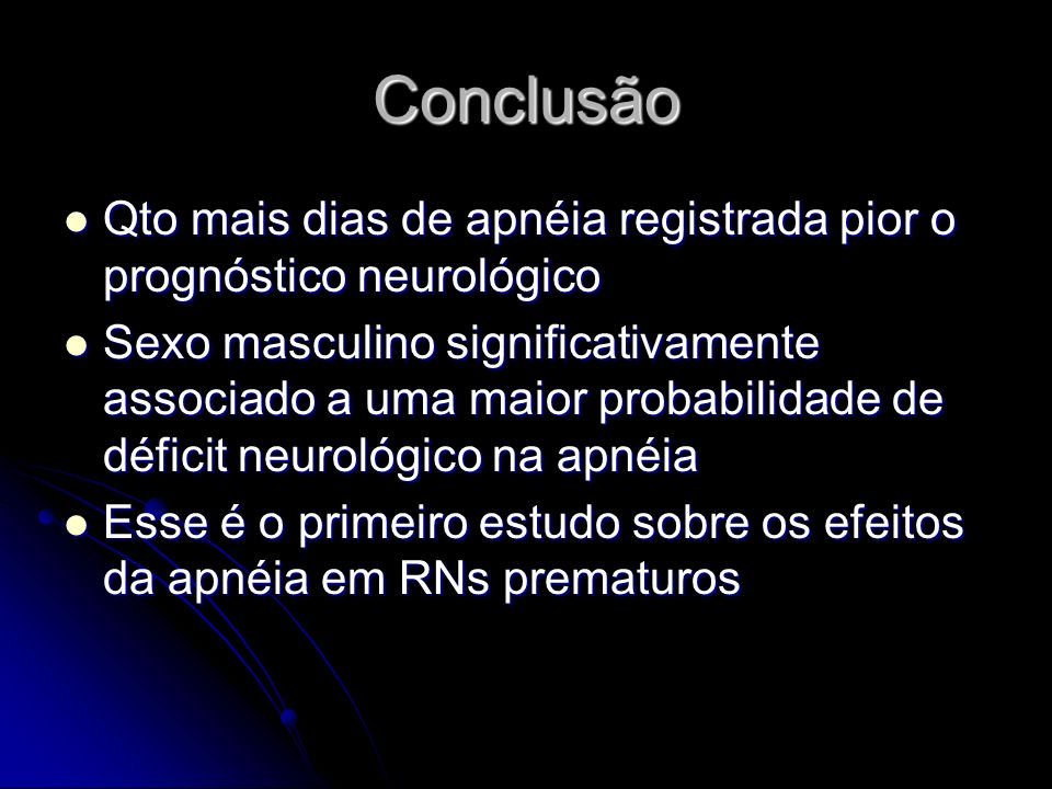 ConclusãoQto mais dias de apnéia registrada pior o prognóstico neurológico.