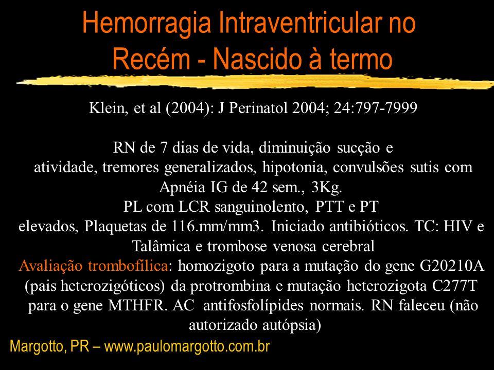 Hemorragia Intraventricular no Recém - Nascido à termo