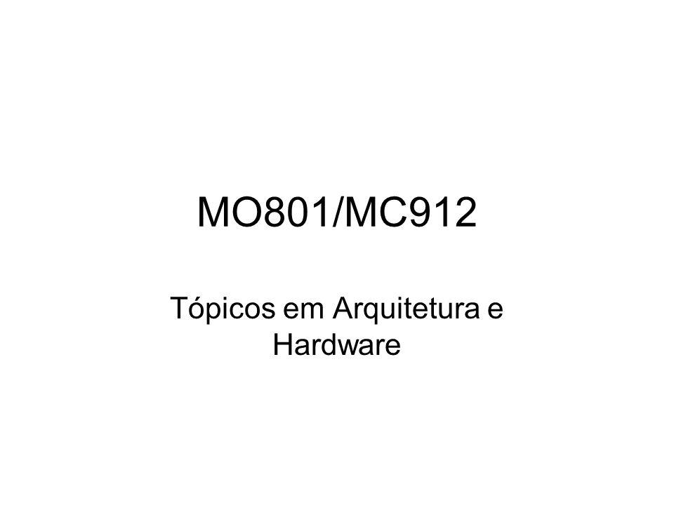 Tópicos em Arquitetura e Hardware