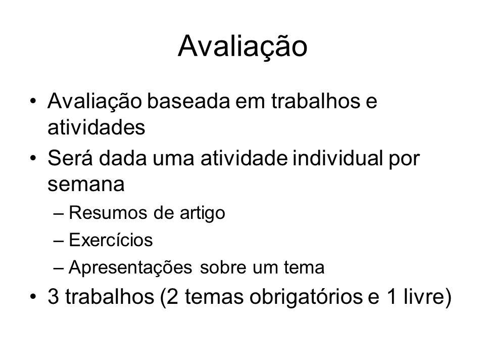 Avaliação Avaliação baseada em trabalhos e atividades
