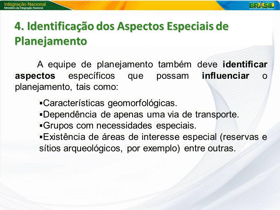 4. Identificação dos Aspectos Especiais de Planejamento