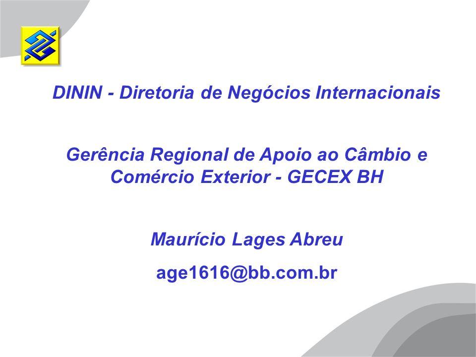 Gerência Regional de Apoio ao Câmbio e Comércio Exterior - GECEX BH
